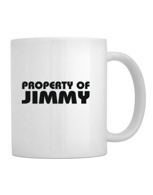""" Property of Jimmy "" Mug"
