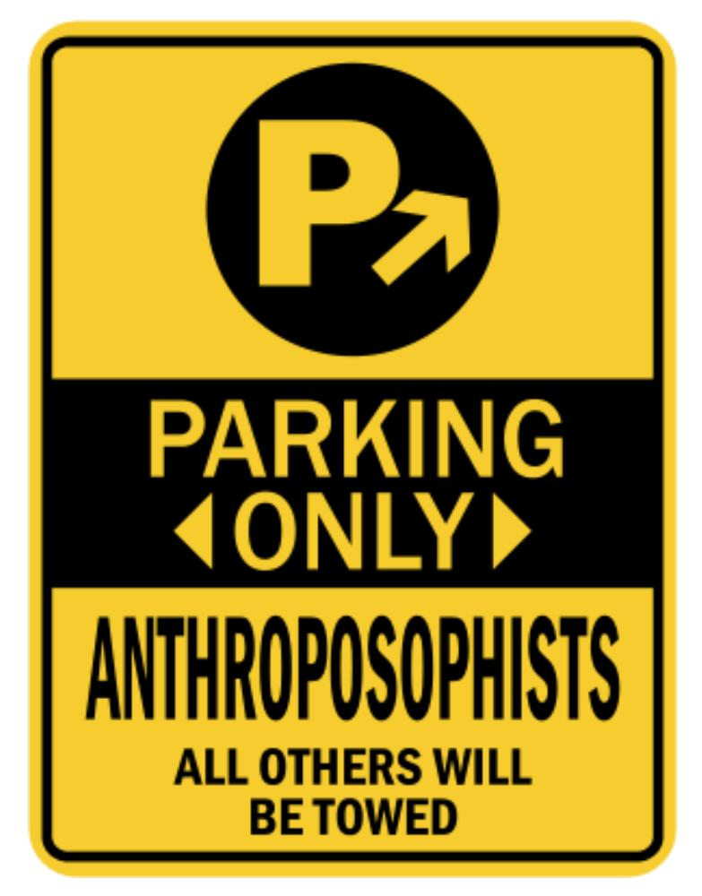 Parking Only Anthroposophists - Sign
