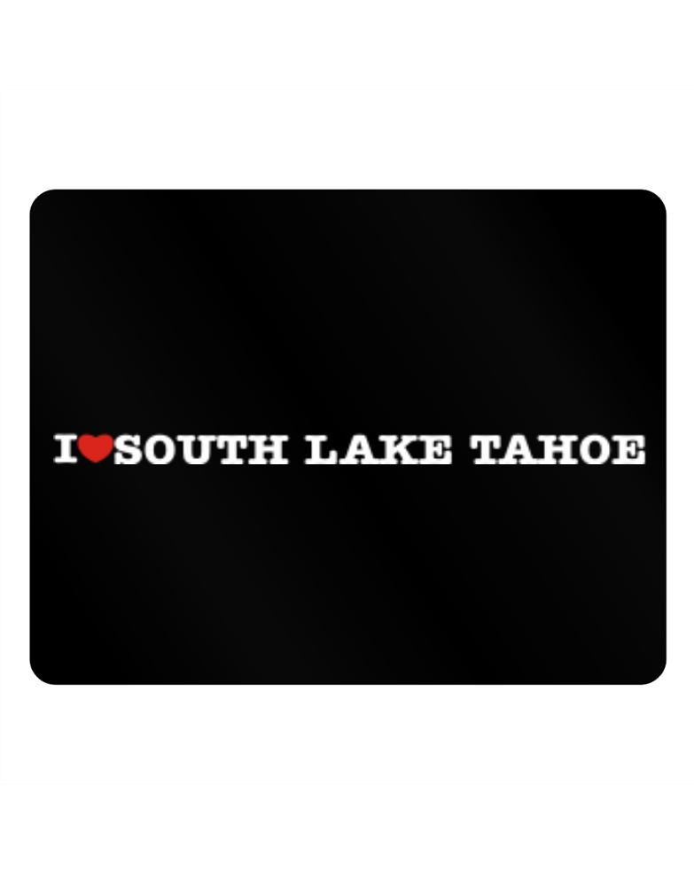 I Love South Lake Tahoe