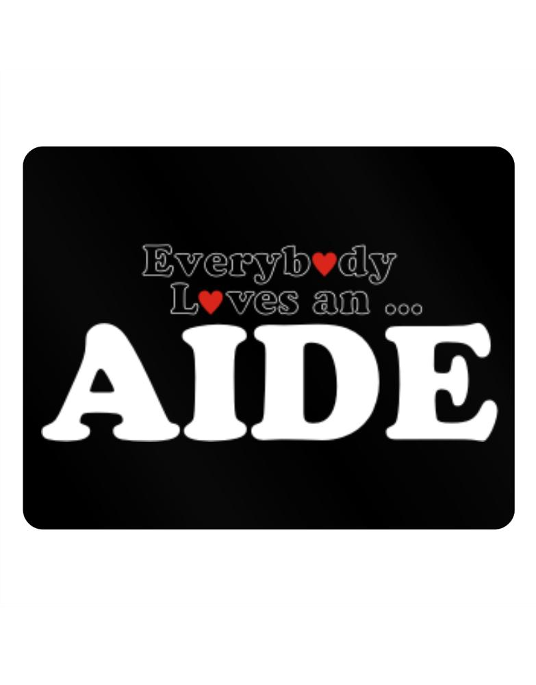 Everybody Loves An Aide