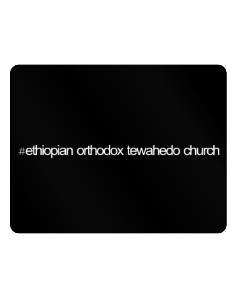 Hashtag Ethiopian Orthodox Tewahedo Church