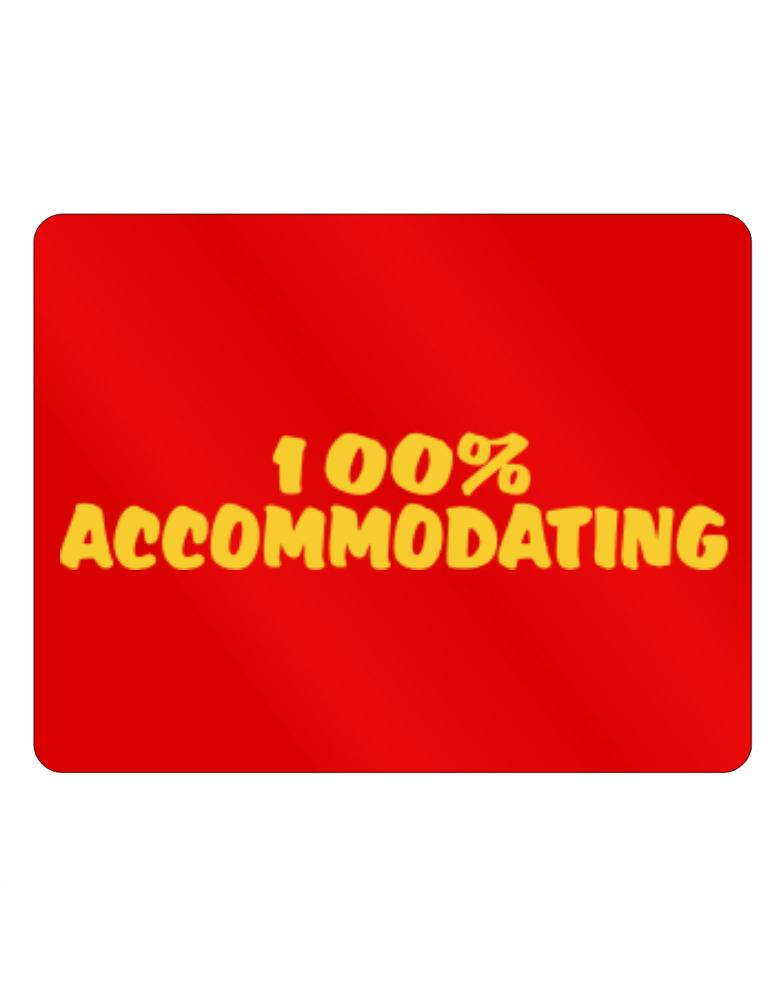 100% Accommodating