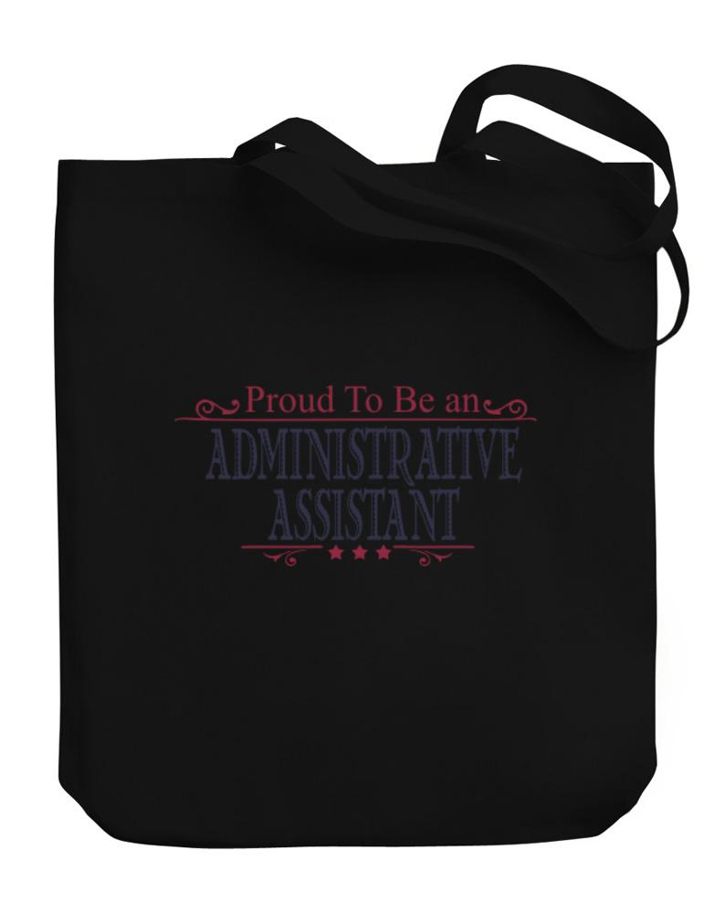 Proud To Be An Administrative Assistant