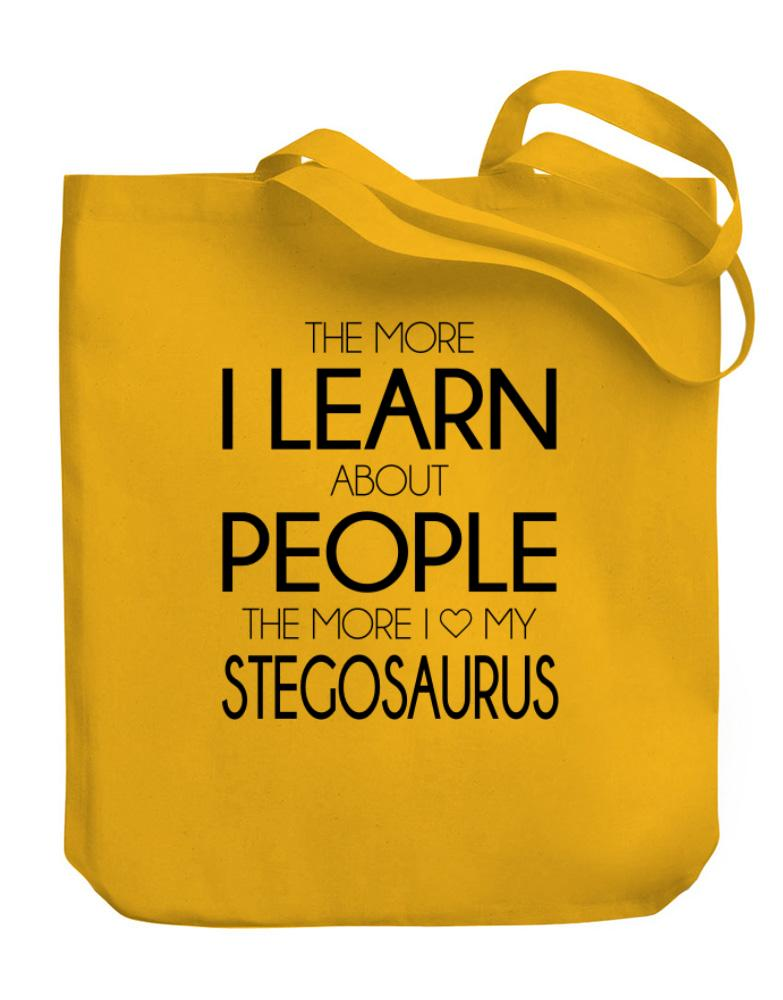The more I learn about people the more I love my Stegosaurus