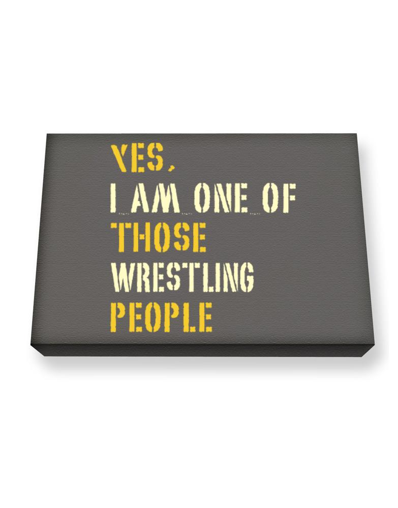 Yes I Am One Of Those Wrestling People