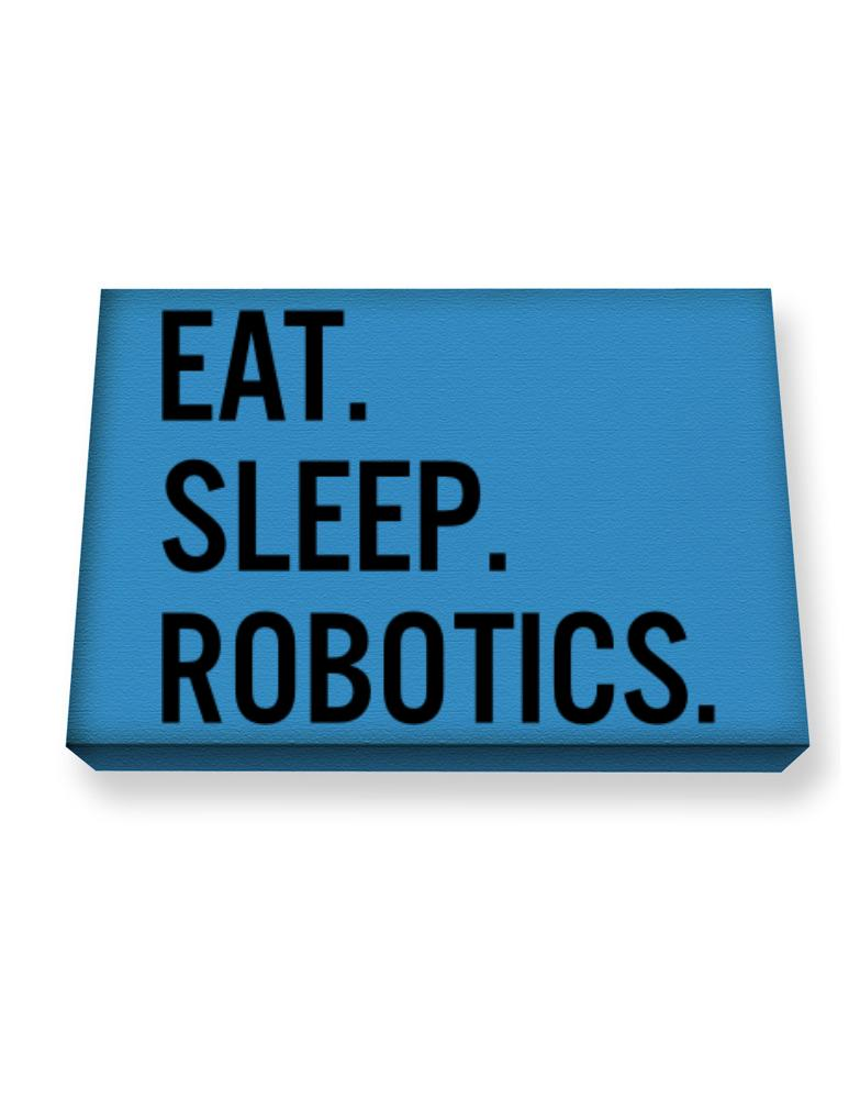 Eat sleep robotics