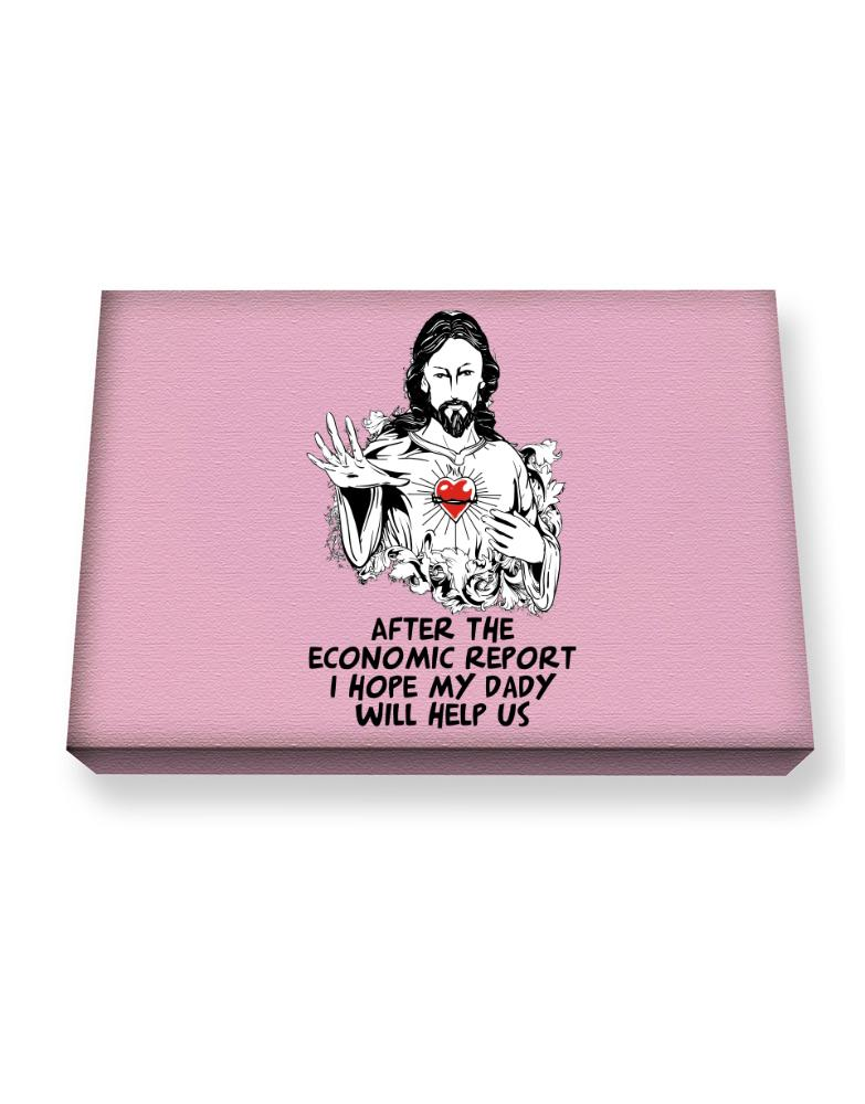 After The Economic Report I Hope My Daddy Will Help Us - Jesus