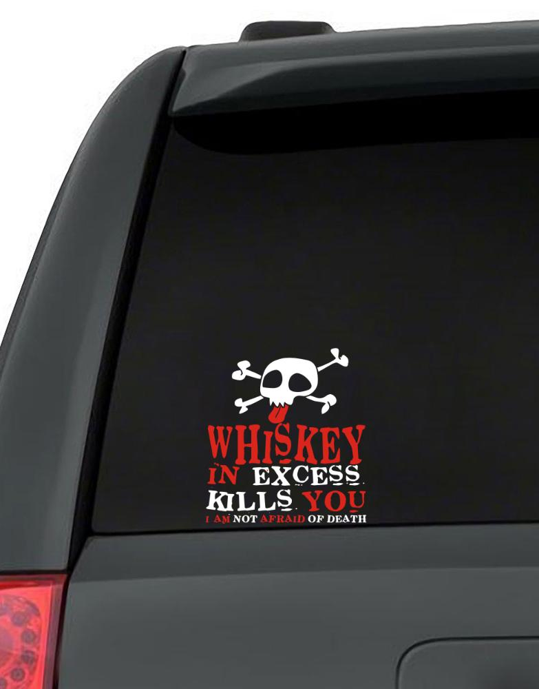 Whiskey In Excess Kills You - I Am Not Afraid Of Death