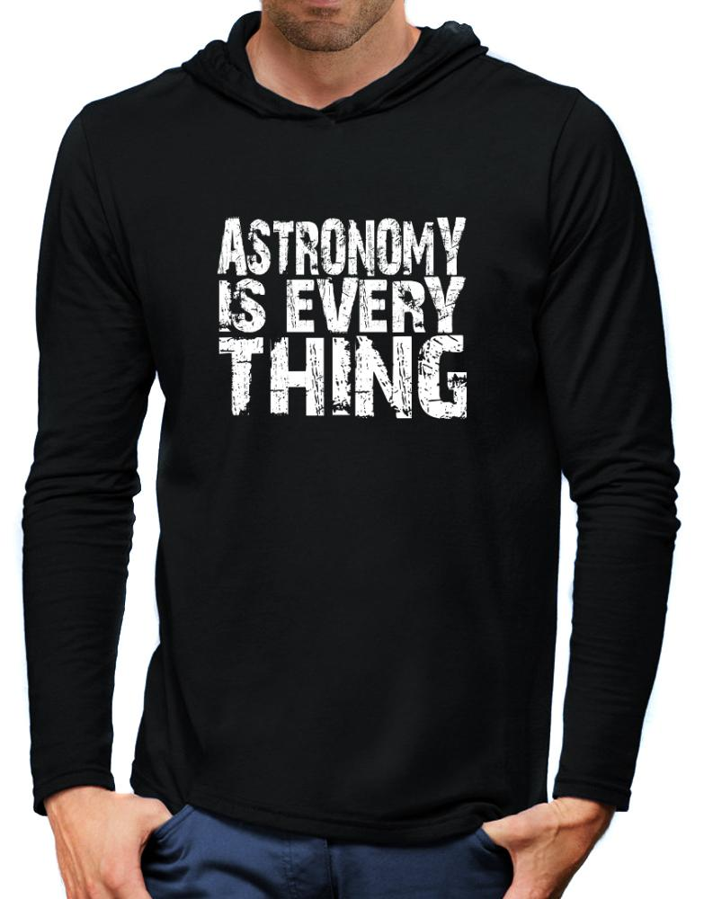 Astronomy Is Everything