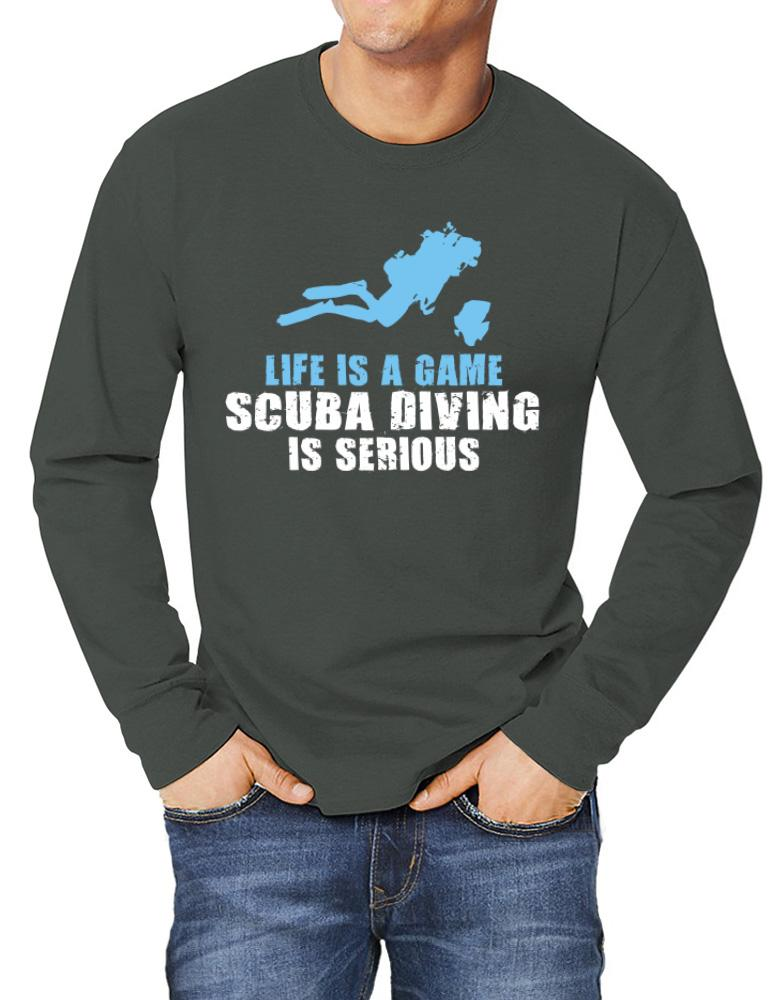 Life Is A Game, Scuba Diving Is Serious