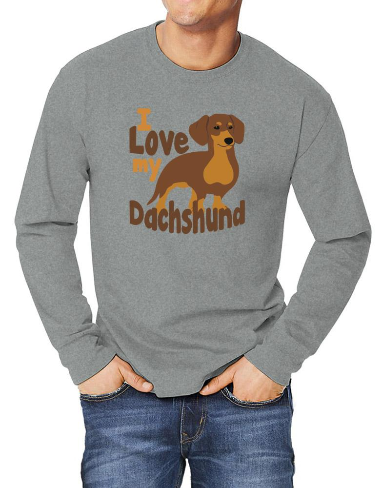 I love my dachshund