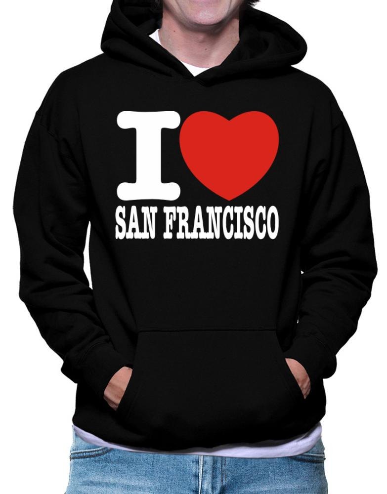 I Love San Francisco
