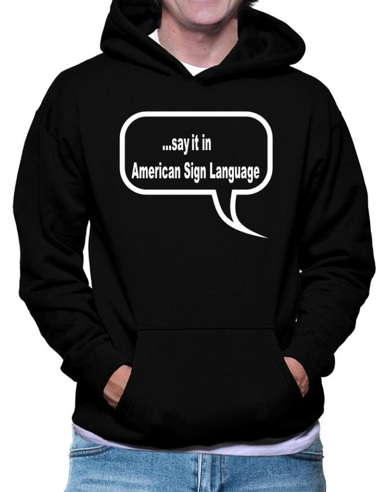 Say It In American Sign Language