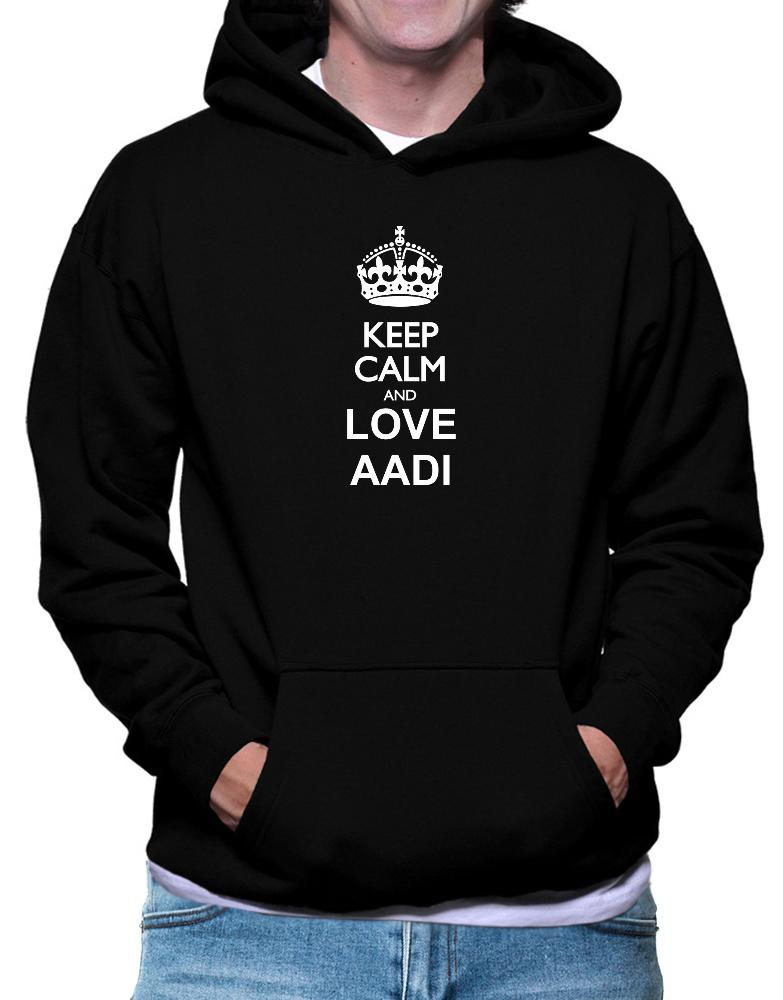 Keep calm and love Aadi
