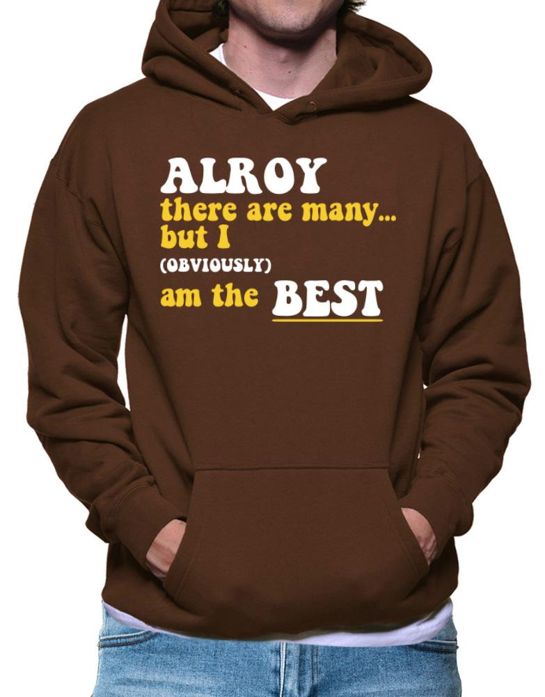 Alroy There Are Many... But I (obviously) Am The Best