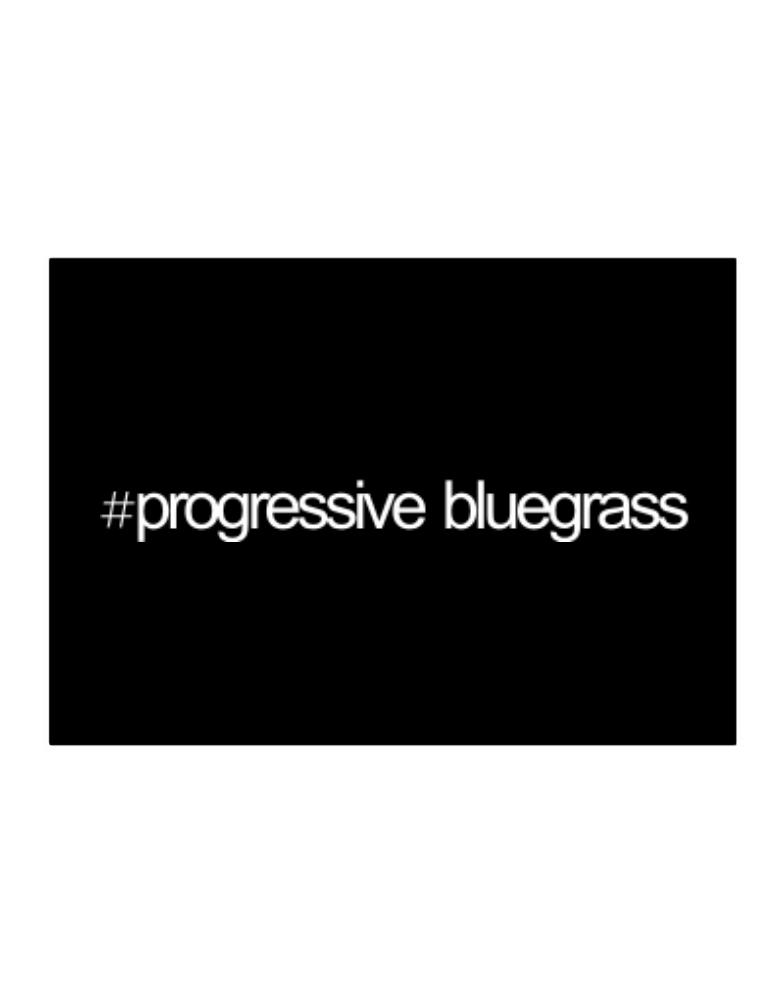 Hashtag Progressive Bluegrass