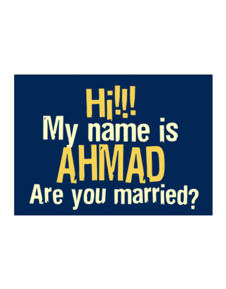 Hi My Name Is Ahmad Are You Married Sticker