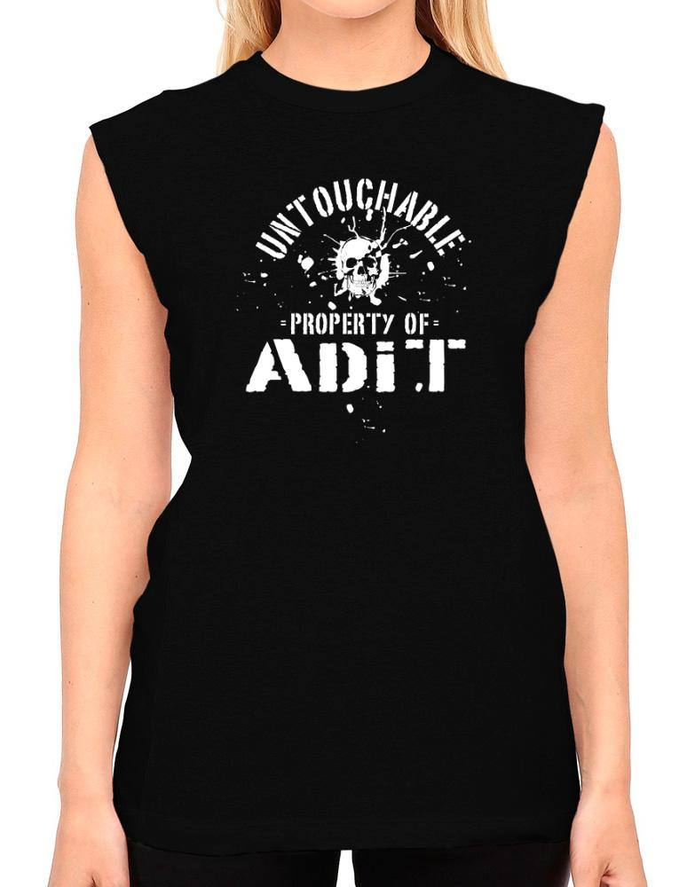 Untouchable : Property Of Adit