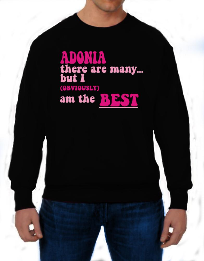 Adonia There Are Many... But I (obviously!) Am The Best