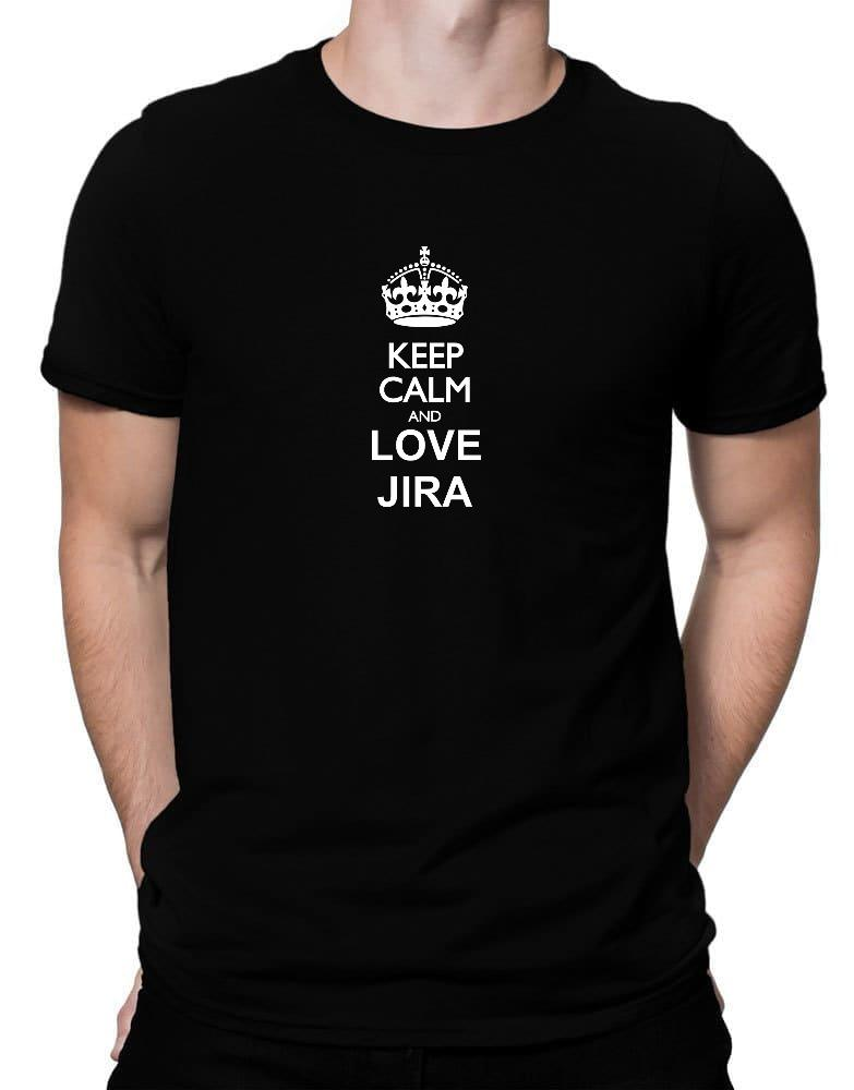 Keep calm and love Jira