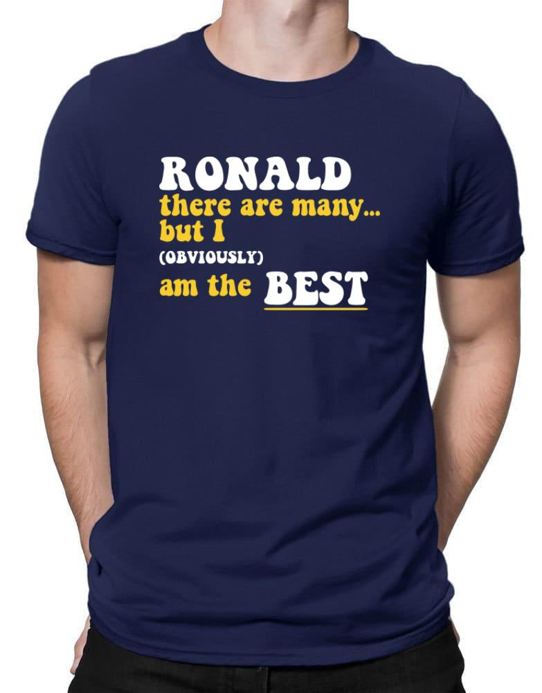Ronald There Are Many... But I (obviously) Am The Best