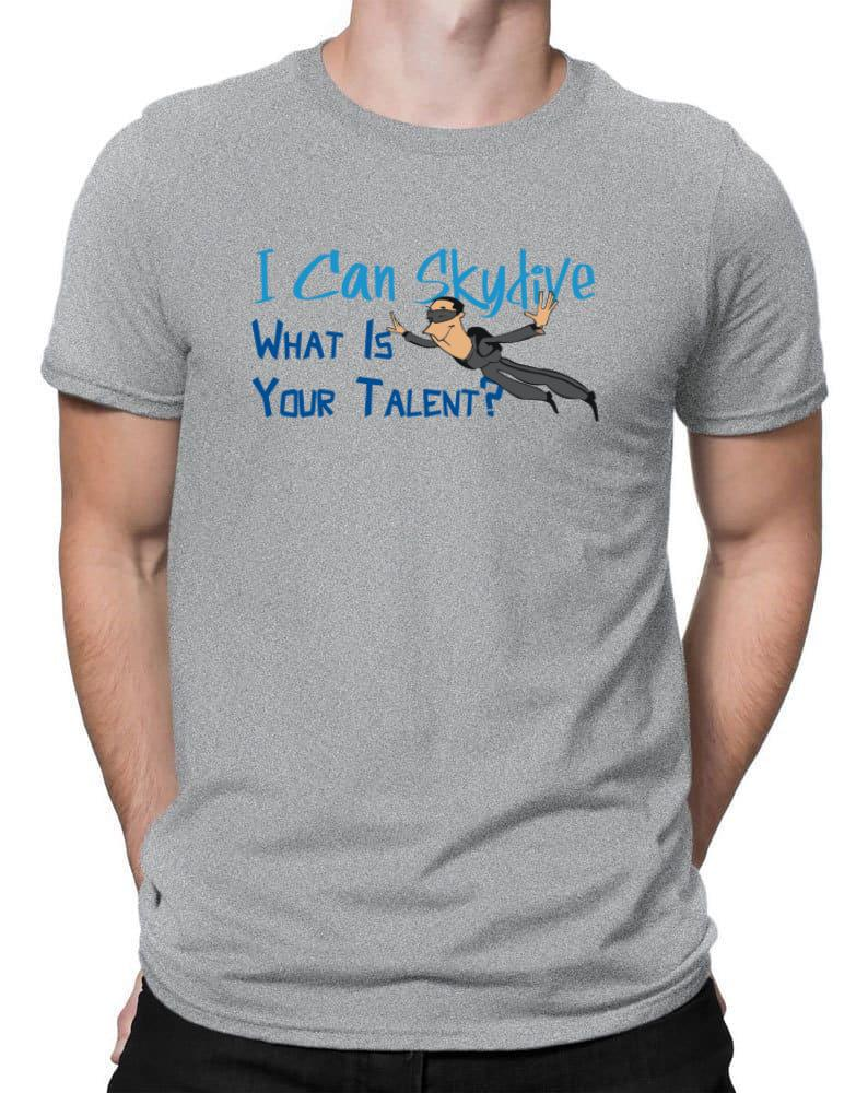 I can skydive what is your talent? skydiving