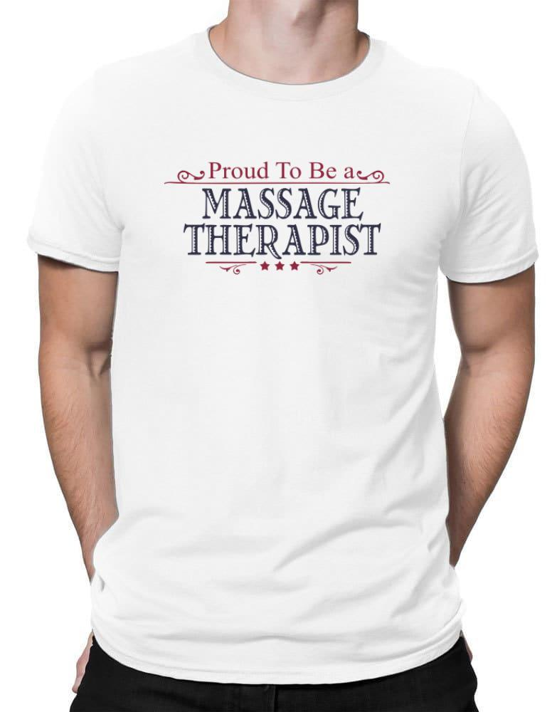 Proud To Be A Massage Therapist