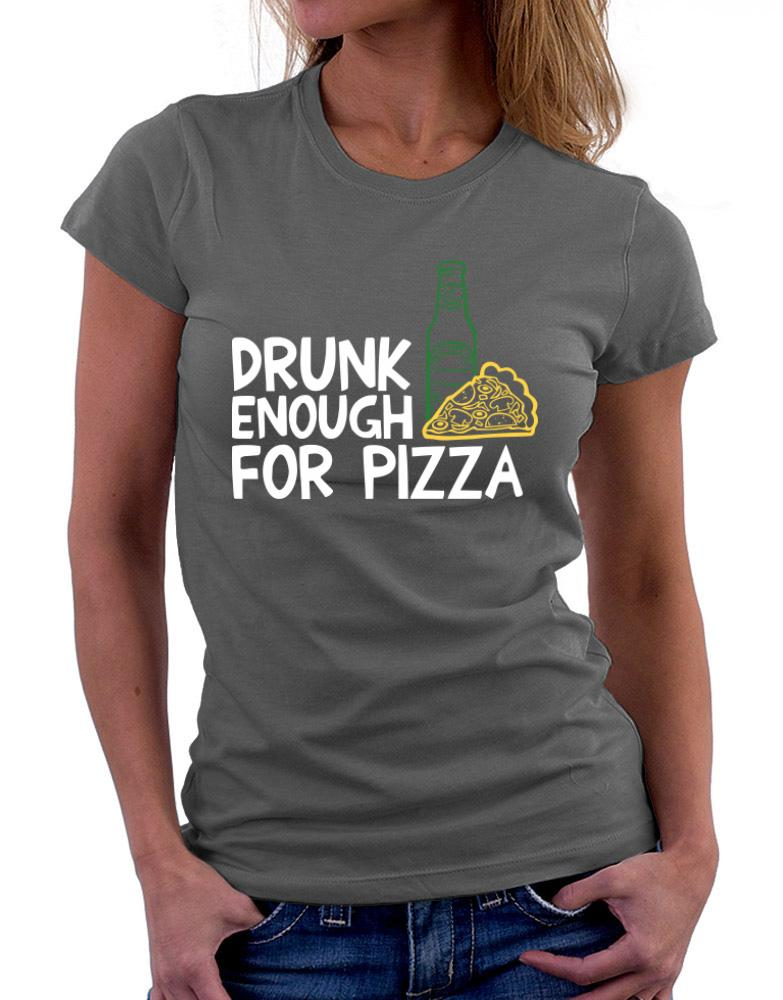 Drunk enough for pizza