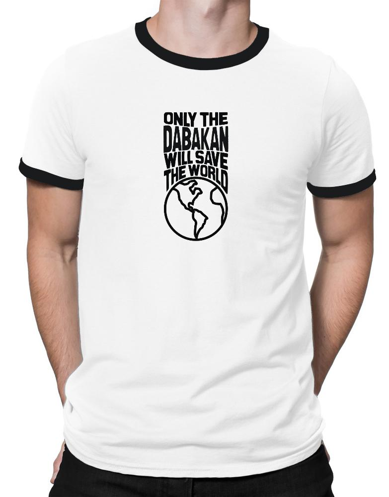 Only The Dabakan Will Save The World