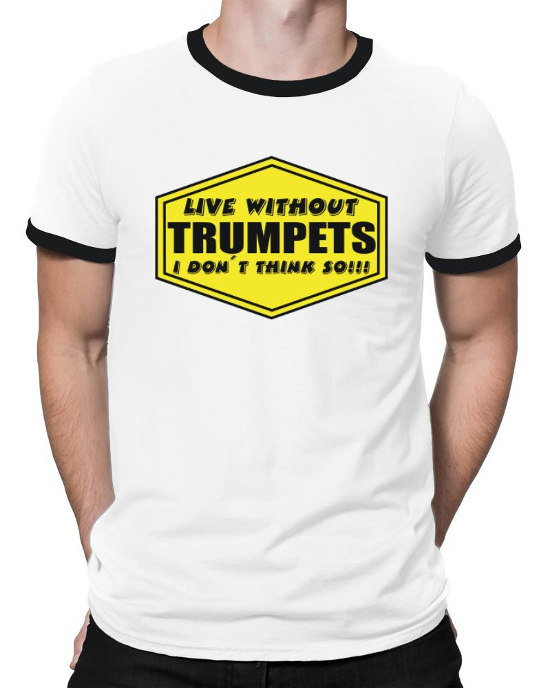 Live Without Trumpets , I Don