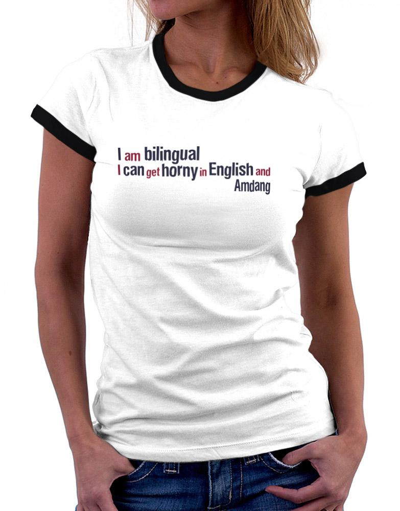 I Am Bilingual, I Can Get Horny In English And Amdang