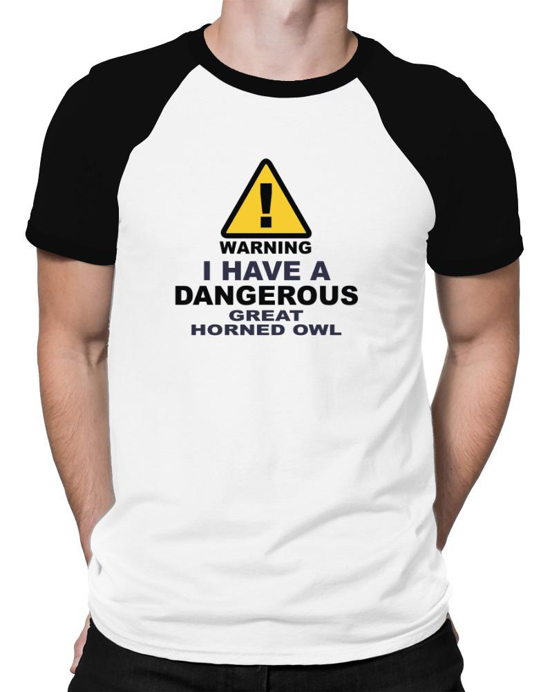 Warning! I Have A Dangerous Great Horned Owl
