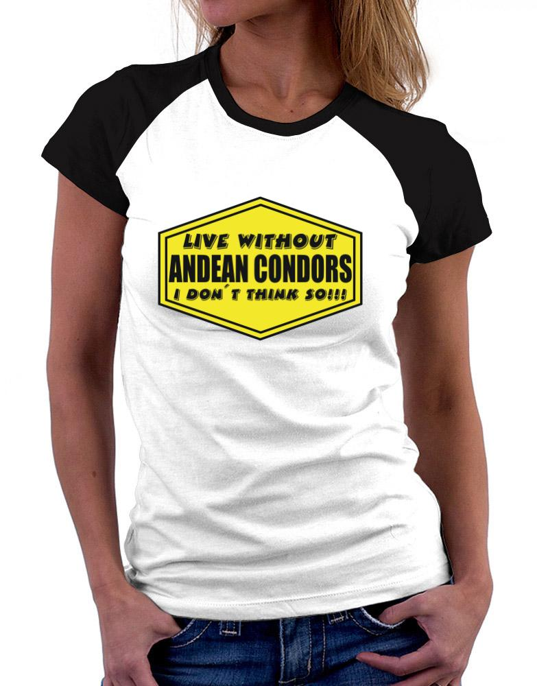 Live Without Andean Condors , I Don