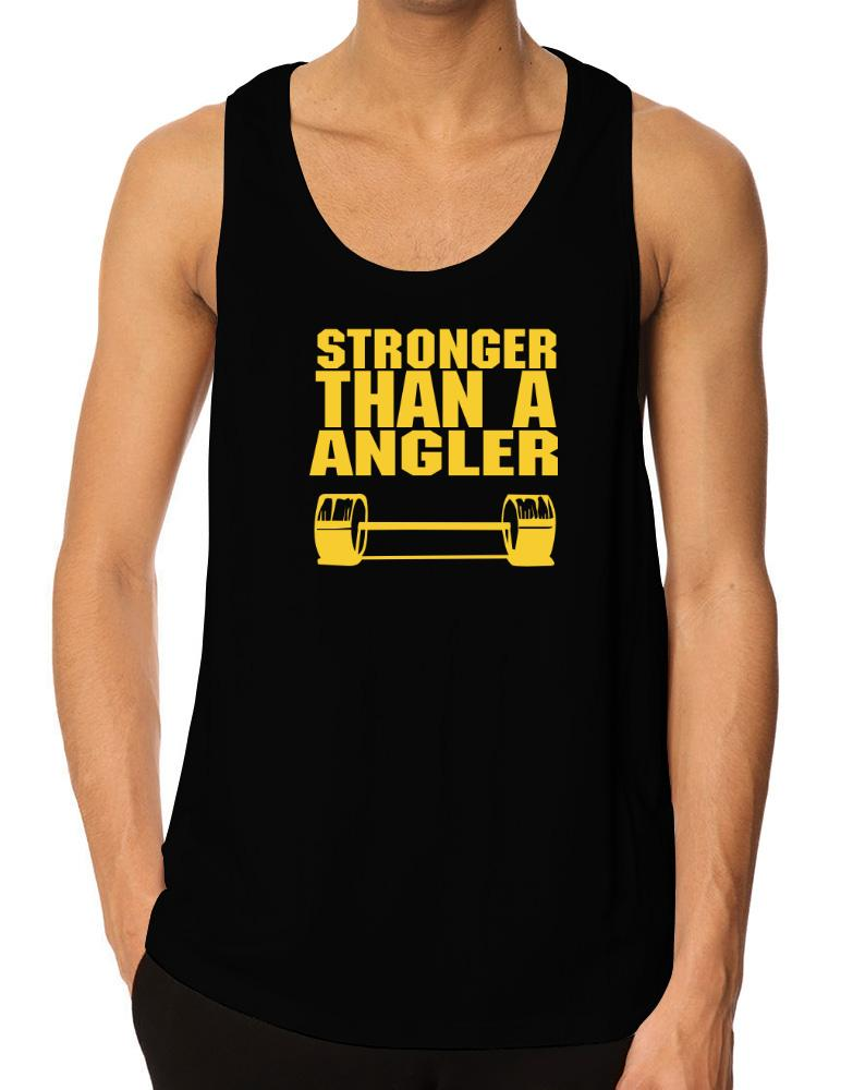 Stronger Than An Angler