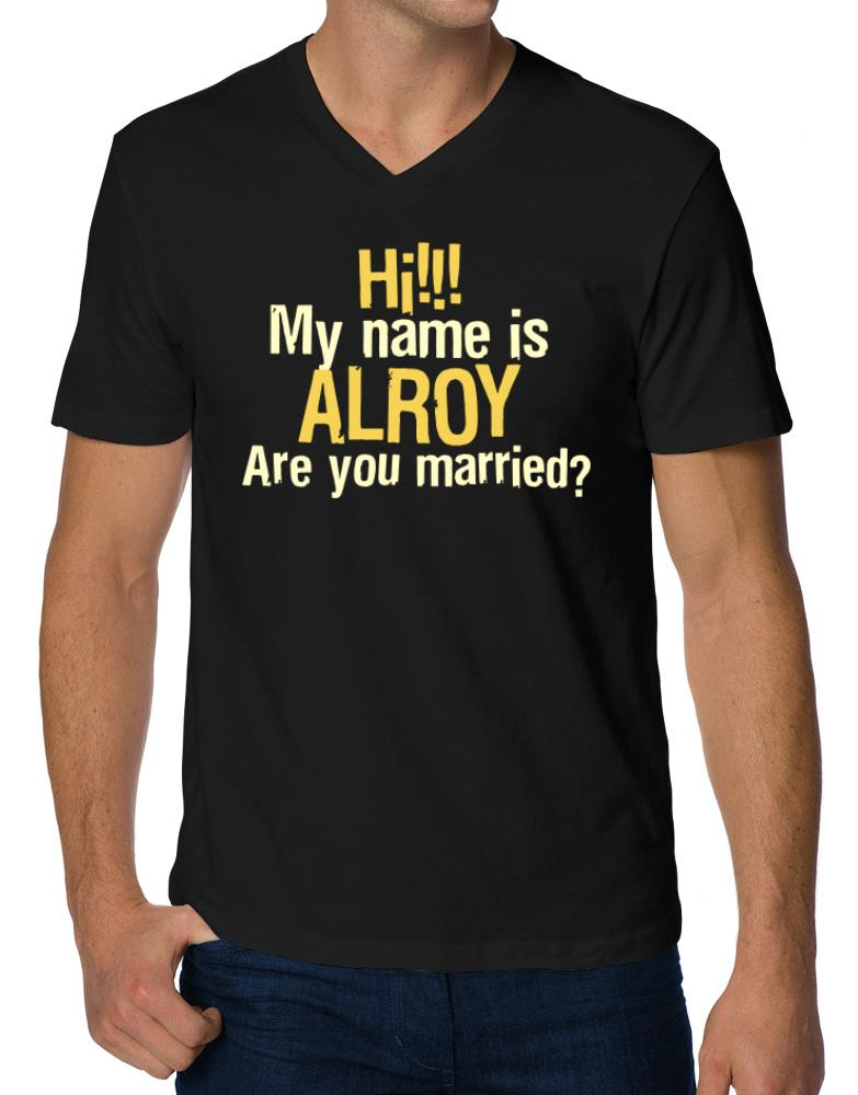 Hi My Name Is Alroy Are You Married?