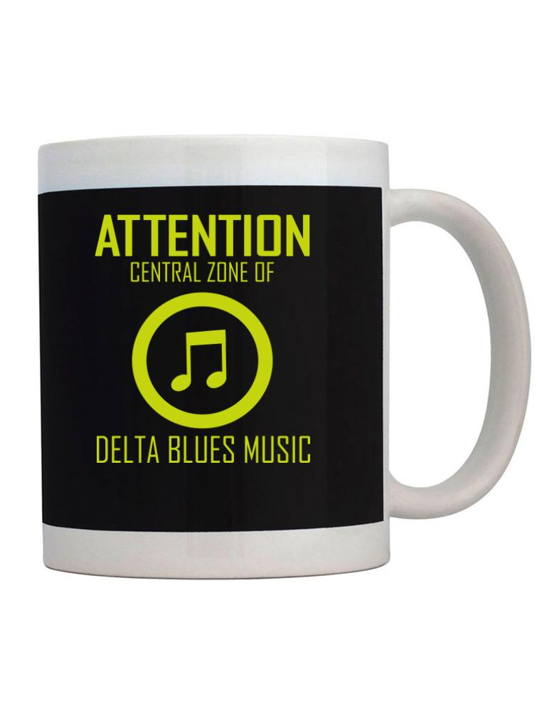 Attention: Central Zone Of Delta Blues Music