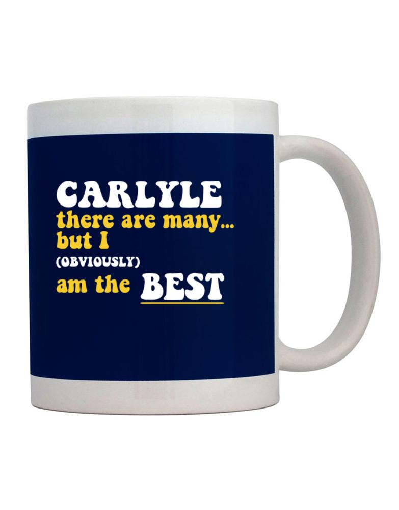 Carlyle There Are Many... But I (obviously) Am The Best