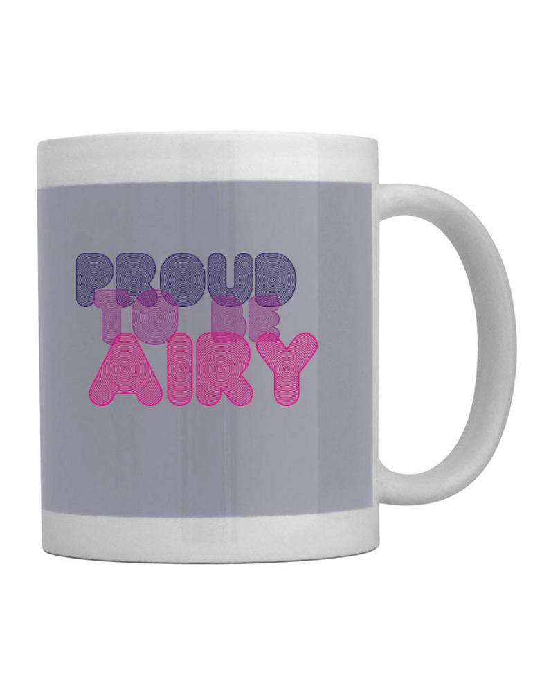 Proud To Be Airy
