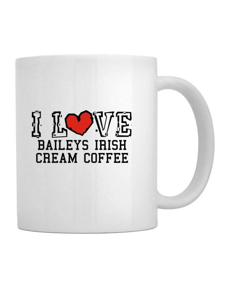 Coffee Mug Cream I Irish Love Baileys eYHEIWD29
